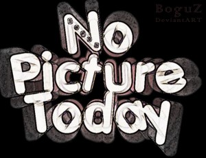 No_picture_today